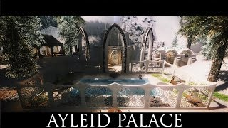 """Скайрим. Обзор мода """"Айлейдский дворец / Ayleid Palace"""""""