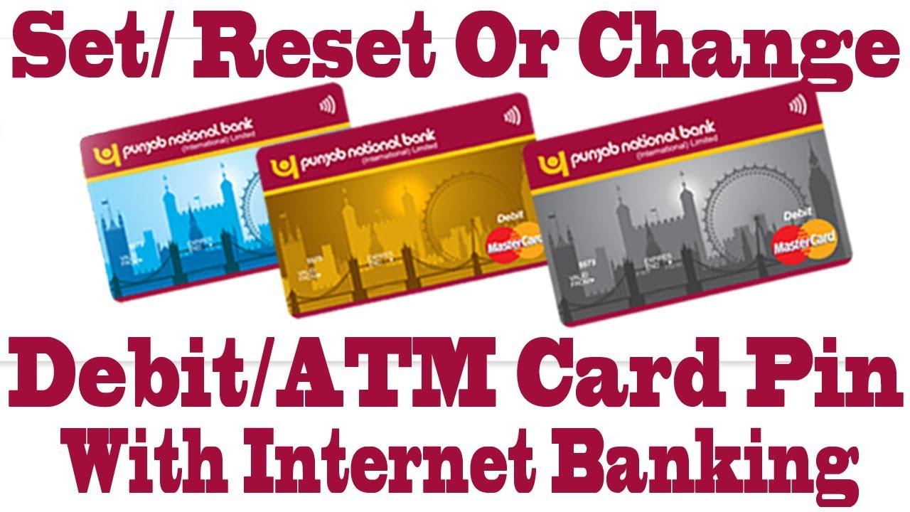 Reset Forgoten PNB ATM/Debit Card PIN Using Internet Banking