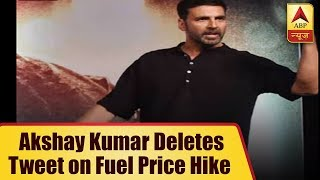 Akshay Kumar DELETES His Old Tweet On Rising Petrol Prices | ABP News