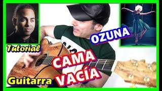Cómo tocar CAMA VACIA de OZUNA 🐻 GUITARRA Tutorial 2019 acordes Video