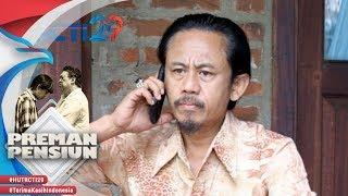 PREMAN PENSIUN - Penodong Keponakan Kang Mus Sudah Ditangkap [14 Agustus 2018]