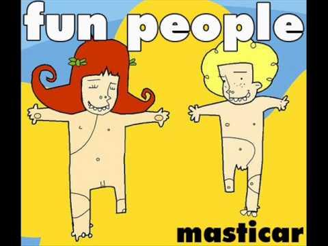 masticar fun people meet