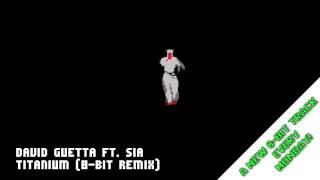 Repeat youtube video Titanium (8-Bit NES Remix)