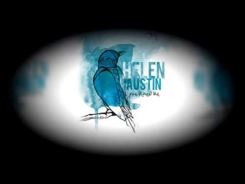 Helen Austin - Every Time You Catch Me