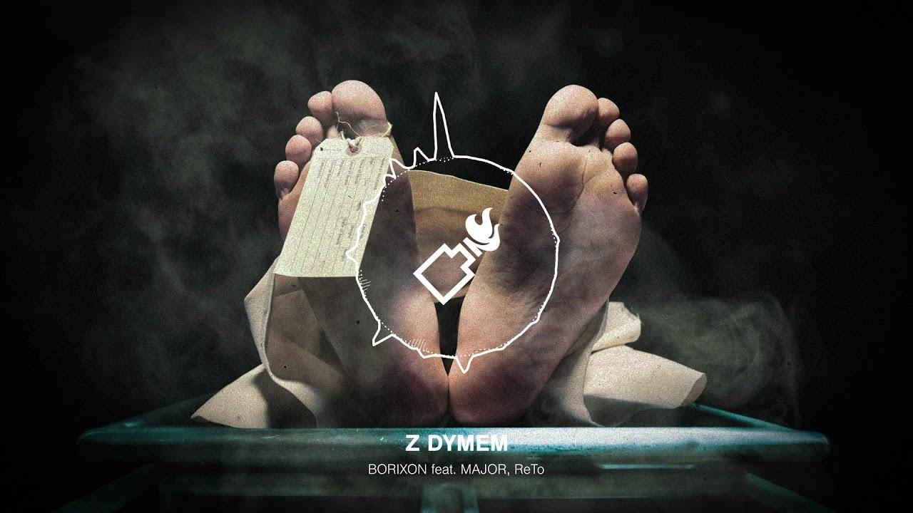 Borixon - Z dymem feat. Major, ReTo prod. SecretRank