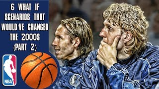 6 NBA What if scenarios that would've changed the 2000s (Part 2)