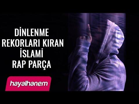 Dinlenme Rekorları Kıran İslami RAP Parça
