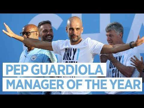 PEP GUARDIOLA MANAGER OF THE YEAR 2017/18