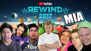 10 YouTubers That DID NOT Make The Cut For YouTube Rewind 2017