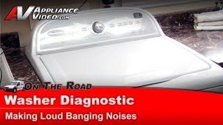 Washer Diagnostic & Repair-Banging noises -Whirlpool,Maytag,Amana,Roper,Sears, Kenmore