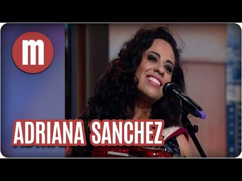 Musical: Adriana Sanchez - Mulheres (23/08/17)