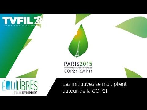 Equilibres – Les initiatives se multiplient autour de la COP21