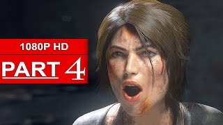 Rise Of The Tomb Raider Gameplay Walkthrough Part 4 [1080p HD] - No Commentary