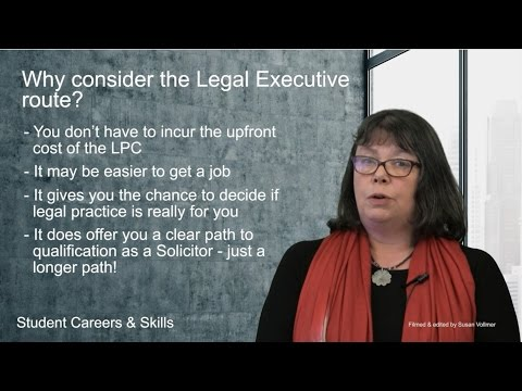 Why consider the Legal Executive route? (Routes into Law: Part 21)