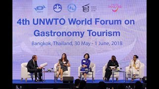 4th UNWTO World Forum on Gastronomy Tourism, Bangkok, Thailand - May 2018