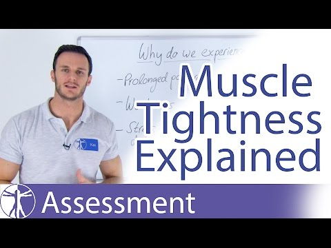 Muscle Tightness Explained: Why do my muscles feel tight?