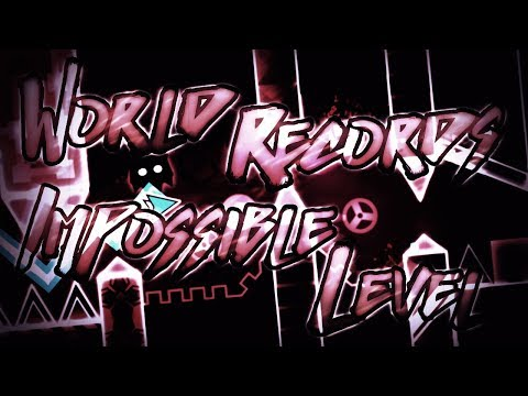 WORLD RECORDS EDITION : Impossible Levels