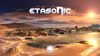 Etasonic Farewell Forever Radio Edit