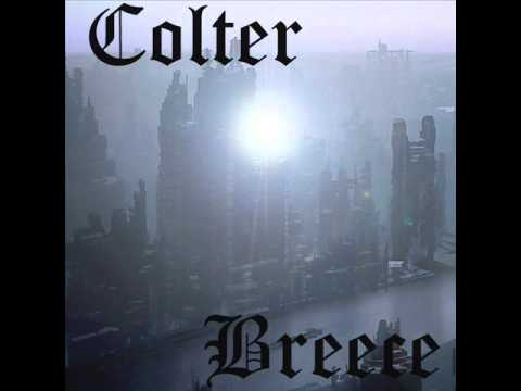 COLTER BREECE - LET THE PAIN FADE AWAY
