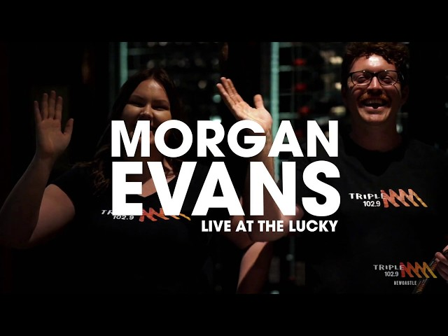 Morgan Evans - Live at the Lucky | Triple M