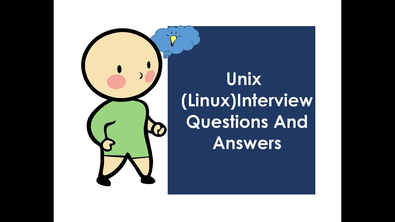 unix linux interview questions and answers part 1 unix linux interview questions and answers part 1