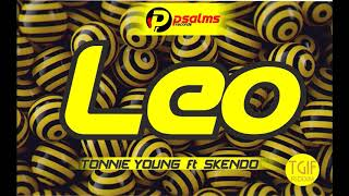 LEO - TONNIE YOUNG ft SKENDO