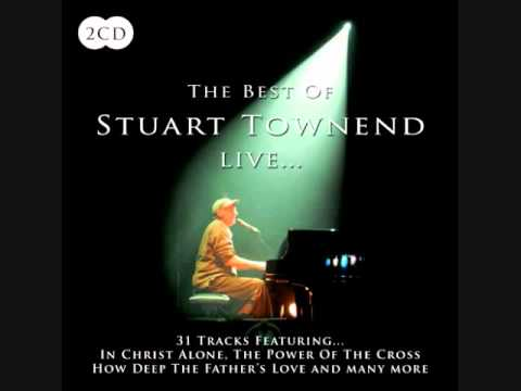 Stuart Townend - You Are My Anchor (Psalm 27)