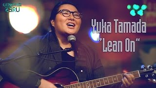 Lean On - Yuka Tamada