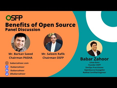Panel Discussion on Benefits of Open Source with Barkan Saeed and  Saleem Rafik