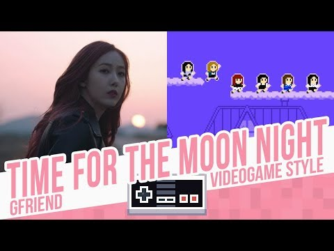 TIME FOR THE MOON NIGHT, GFriend - 8 Bits