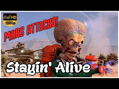 Bee Gees - Stayin' Alive • Mars Attacks Movie Edition