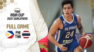 Philippines v Thailand - Full Game - FIBA Asia Cup 2021 Qualifiers