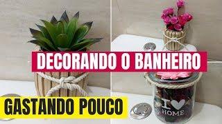 Ideias FÁCEIS e BARATINHAS de decoração para o BANHEIRO e CASA- DIY