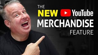NEW YOUTUBE FEATURE:  Make Money on YouTube with Merchandise Shelf