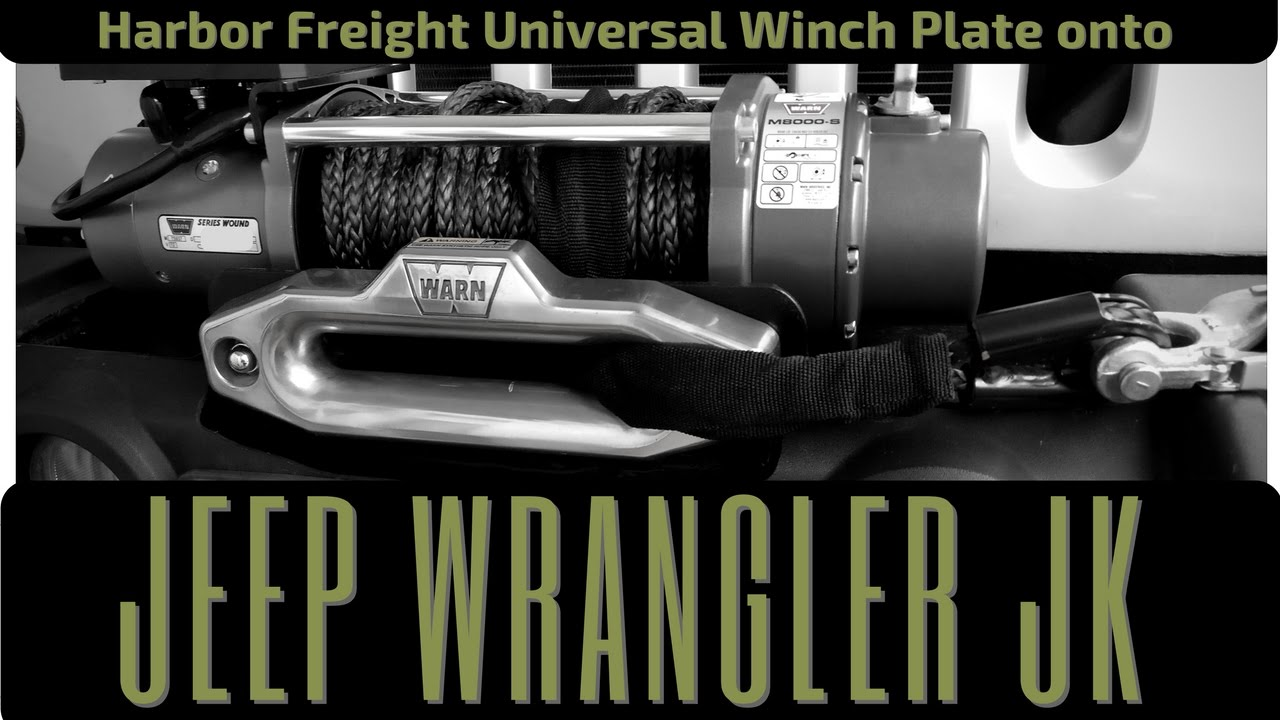 Harbor Freight Universal Winch Plate Install on Jeep JK YouTube