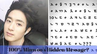 [BREAKING] 100%'s Minwoo Hidden Message?