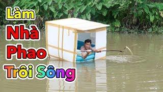 Lâm Vlog - Thử Làm Nhà Phao Trôi Trên Sông | Làm Nhà Thùng Xốp Trên Sông