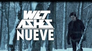 WET ASHES - NUEVE