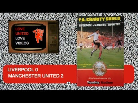 Charity Shield 1983 Man United V Liverpool