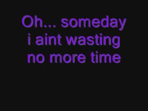 Someday -The strokes  (lyrics)