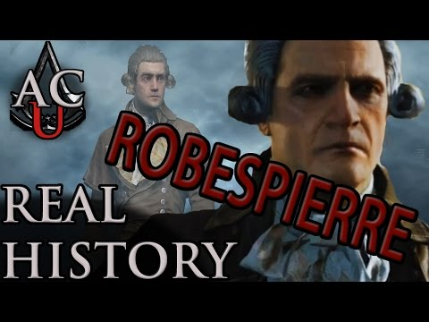 """Assassin's Creed: The Real History - """"Maximilien de Robespierre"""""""