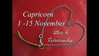 CAPRICORN ❤ LOVE & RELATIONSHIP 1-15 November 2017 In-Depth Tarot