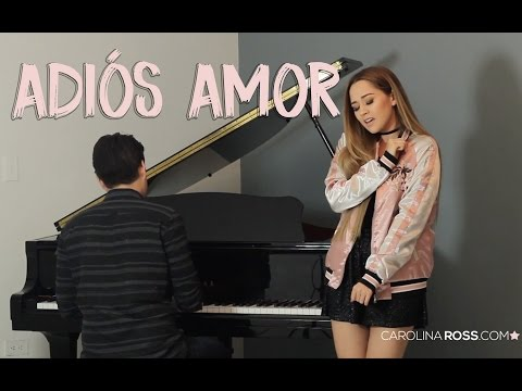 Adiós amor - Christian Nodal (Carolina Ross cover)