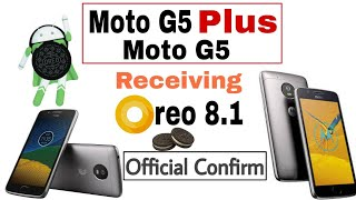 Oreo Update Started Rolling out for Moto G5 & G5 Plus in India 😍😍 | What about G4, and G5s plus ?