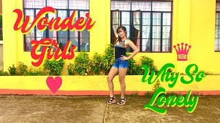 WONDER GIRLS - WHY SO LONELY [Dance Cover by India Ching]