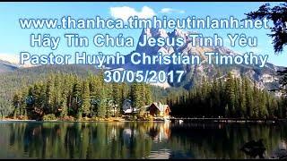 Hãy Tin Chúa Jesus Tình Yêu