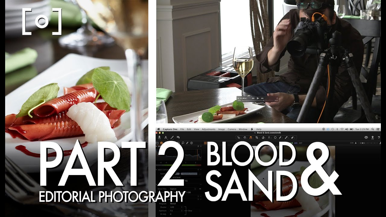 Blood And Sand Part The Complete Guide To Editorial Food Photography Youtube
