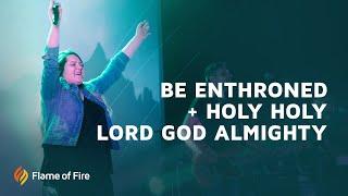 Be Enthroned + Holy | FFM Worship