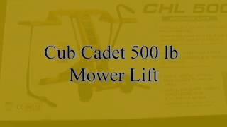 Cub Cadet 500lb Mower Lift