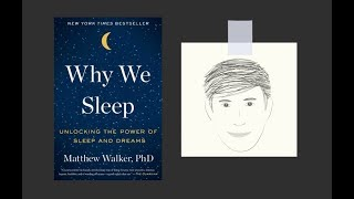 WHY WE SLEEP by Matthew Walker PhD | Core Message thumbnail